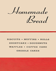 Homemade Bread: Classic Made-From-Scratch Recipes